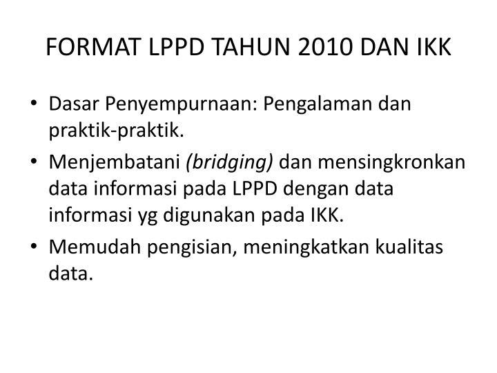 FORMAT LPPD TAHUN 2010 DAN IKK