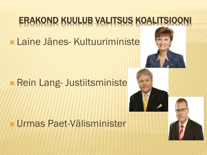 Laine Jänes- Kultuuriminister