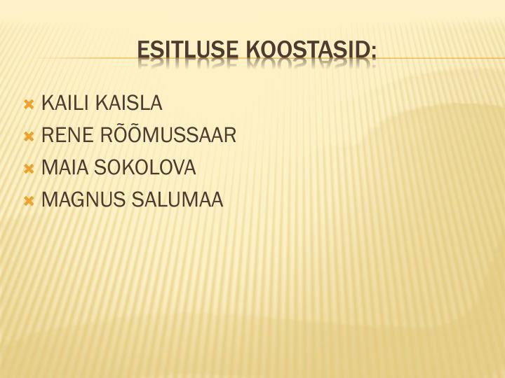 KAILI KAISLA