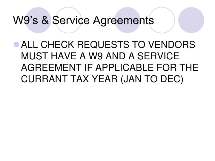 W9's & Service Agreements