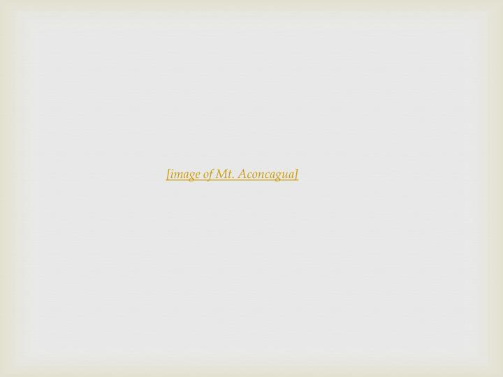 [image of Mt. Aconcagua]