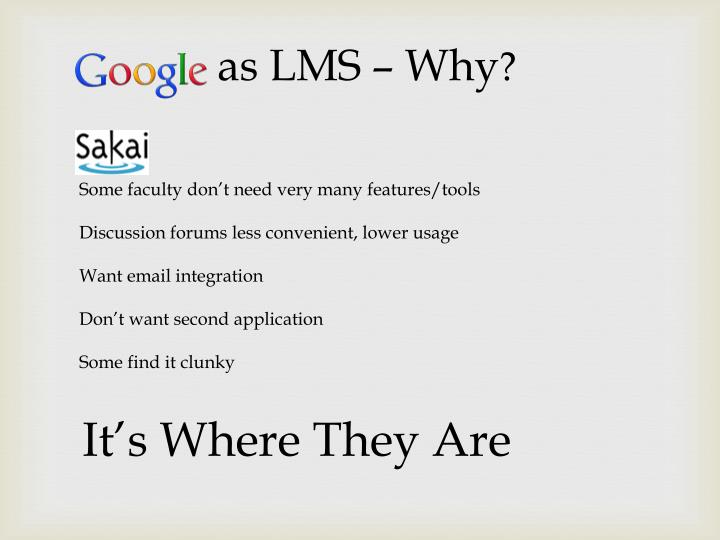as LMS – Why