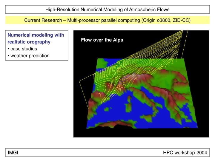 Numerical modeling with realistic orography