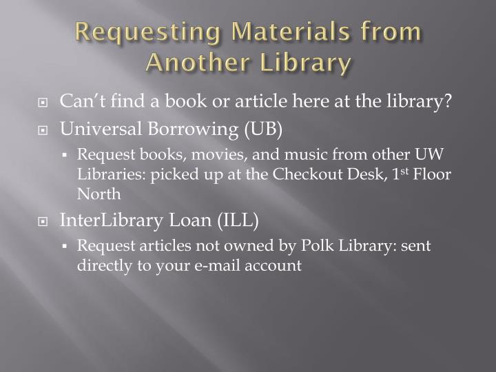 Requesting Materials from Another Library