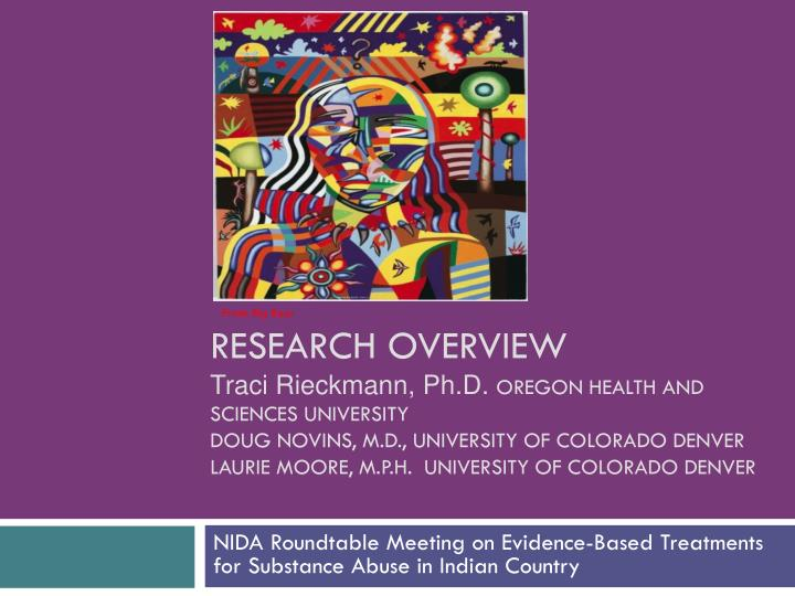 Nida roundtable meeting on evidence based treatments for substance abuse in indian country
