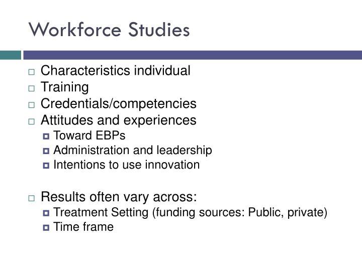 Workforce Studies