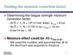 finding the moisture correction factor
