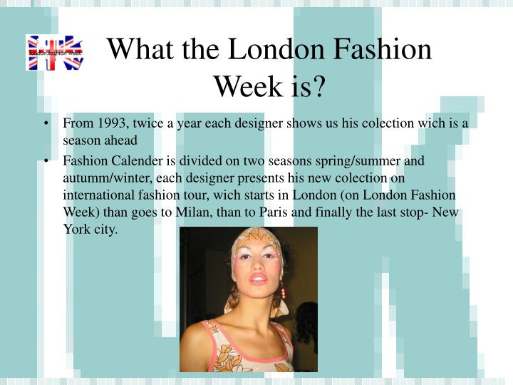 What the london fashion week is
