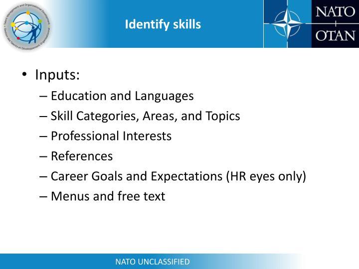 Identify skills