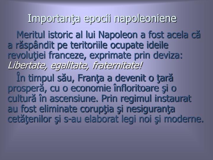 Importana epocii napoleoniene