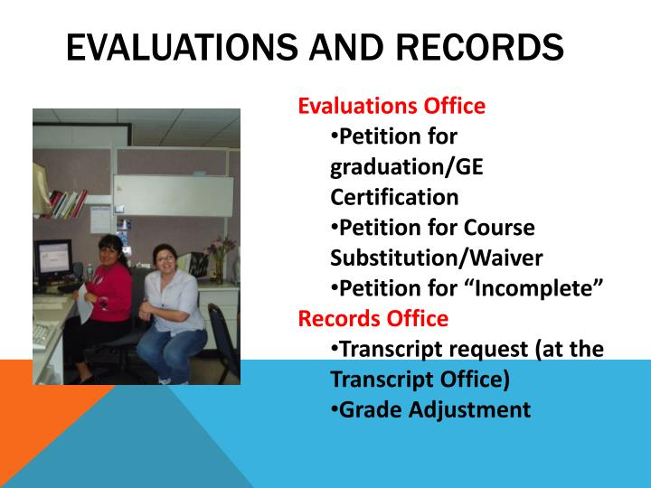Evaluations and Records