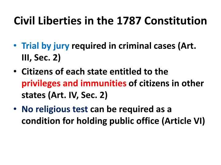 Civil Liberties in the 1787 Constitution