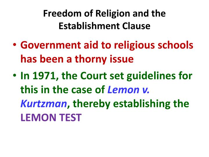 Freedom of Religion and the Establishment Clause
