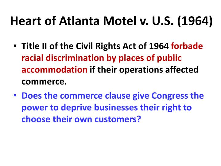 Heart of Atlanta Motel v. U.S. (1964)