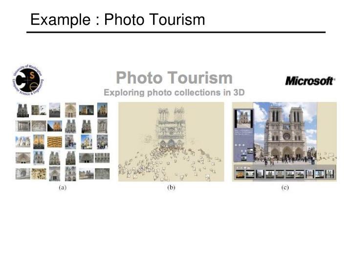Example : Photo Tourism
