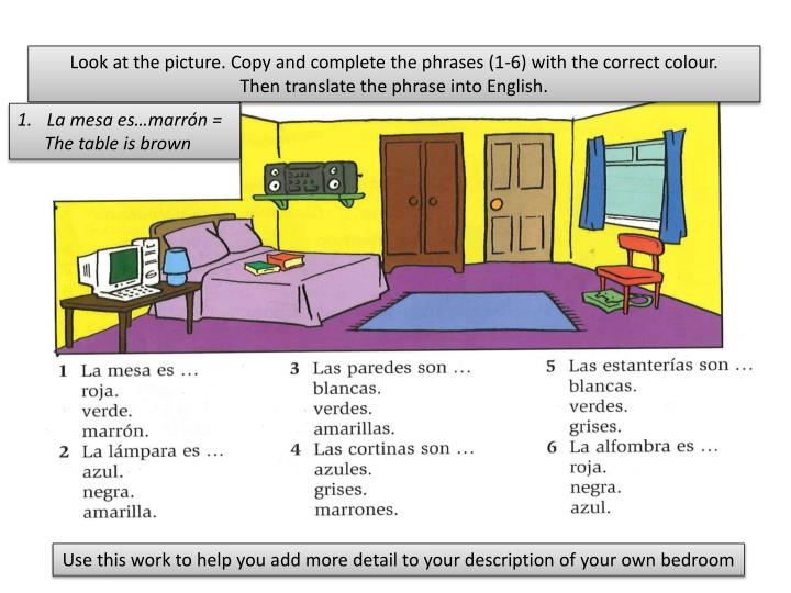Look at the picture. Copy and complete the phrases (1-6) with the correct colour.