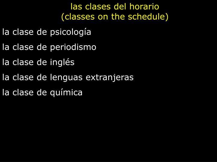 las clases del horario