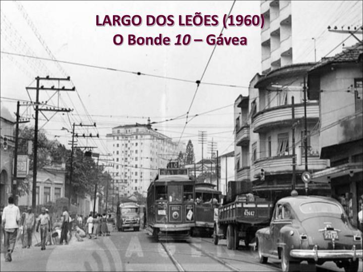 LARGO DOS LEÕES (1960)
