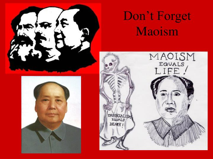 Don't Forget Maoism