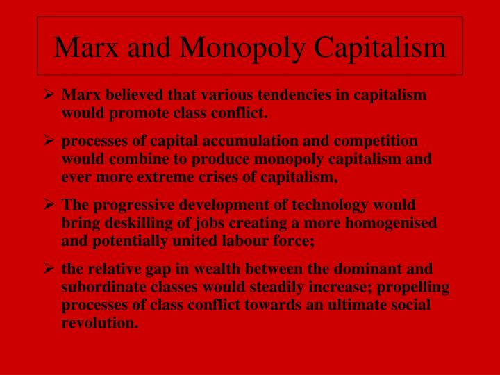 Marx and Monopoly Capitalism