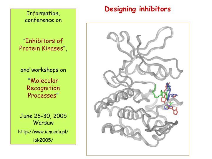 Designing inhibitors