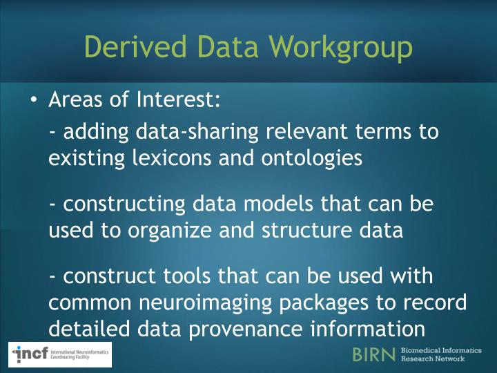 Derived Data Workgroup