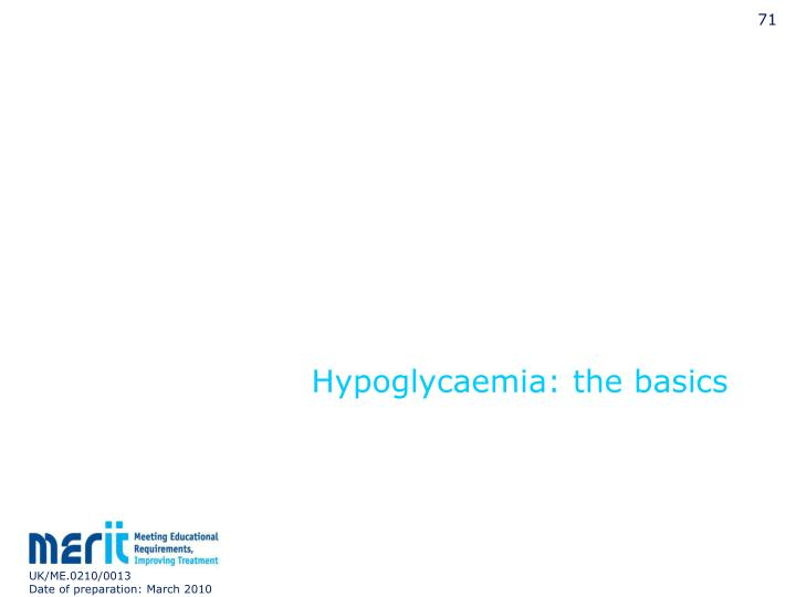 Hypoglycaemia: the basics