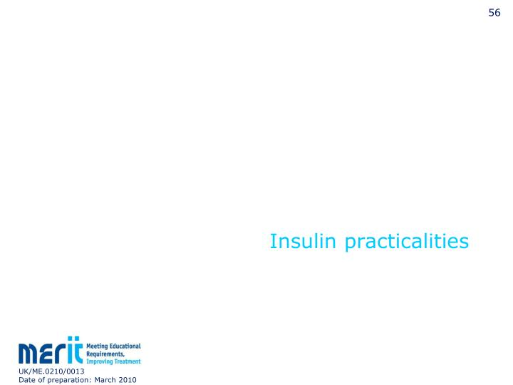 Insulin practicalities