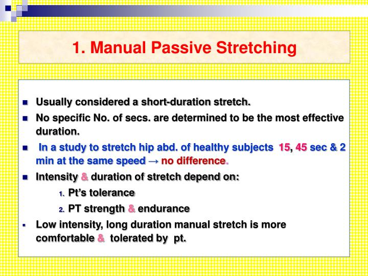 1. Manual Passive Stretching