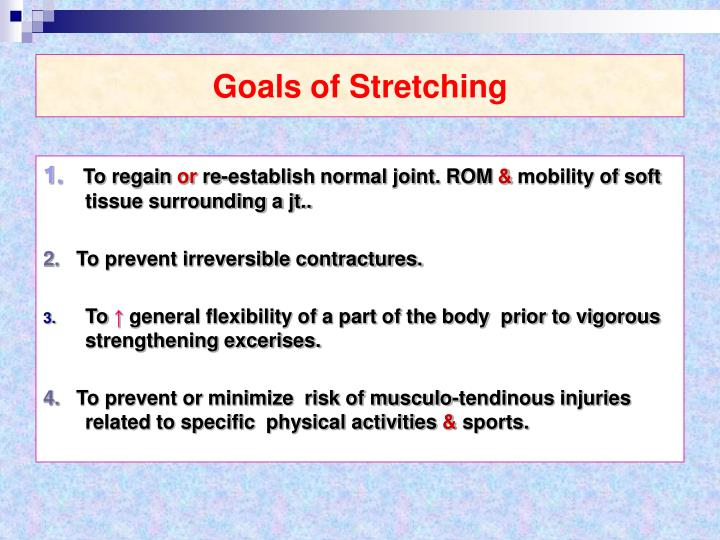 Goals of Stretching