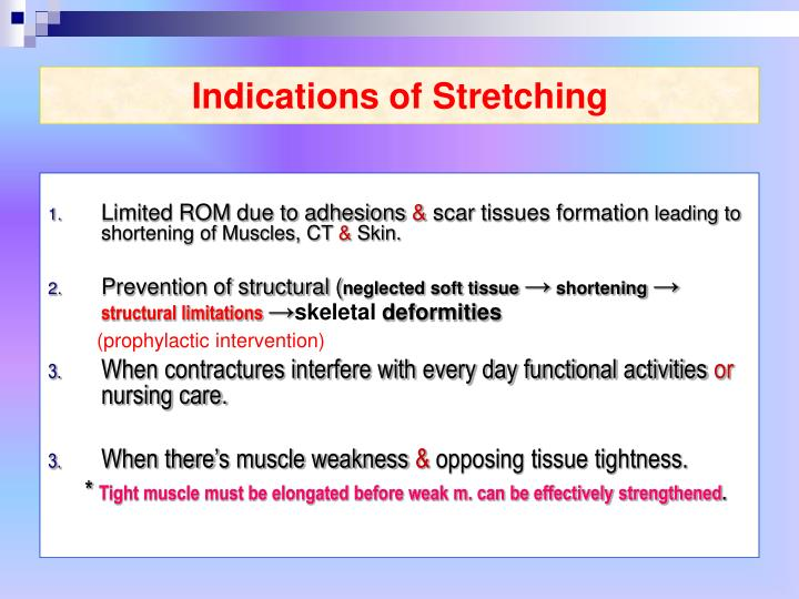 Indications of Stretching