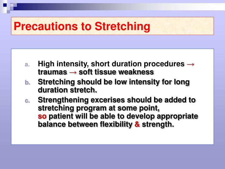Precautions to Stretching