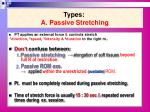 types a passive stretching