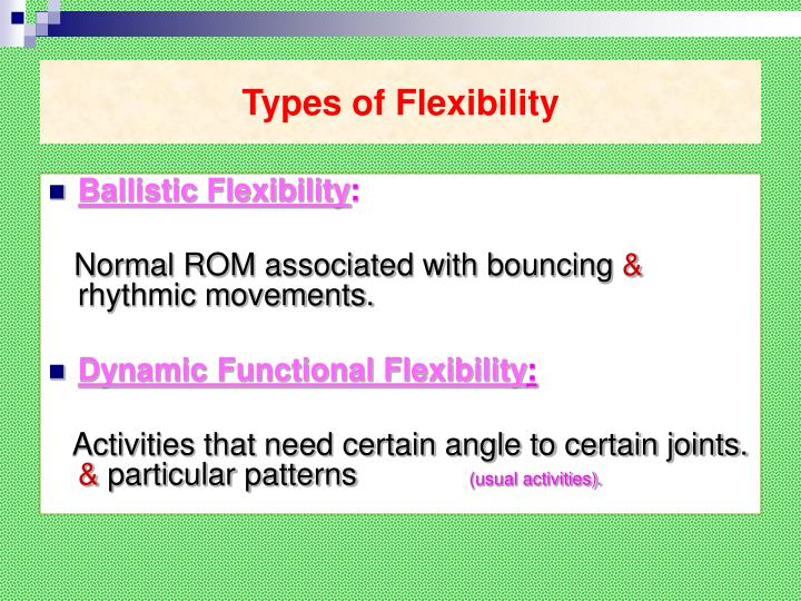 Types of flexibility