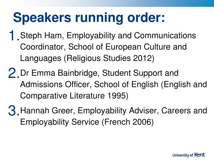 Speakers running order: