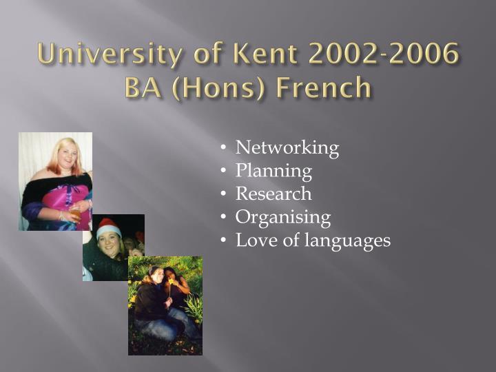 University of Kent 2002-2006
