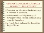 bread land peace and all power to the soviets
