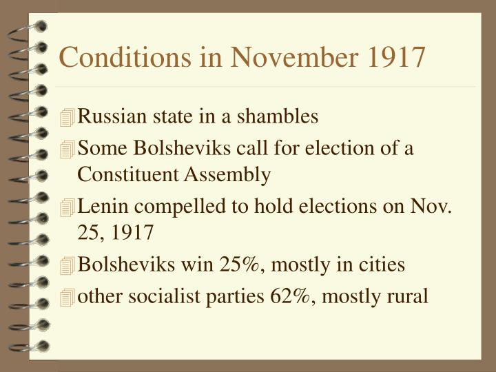 Conditions in November 1917