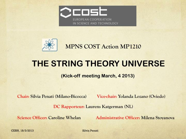 MPNS COST Action MP1210