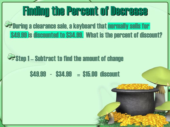 Finding the Percent of Decrease