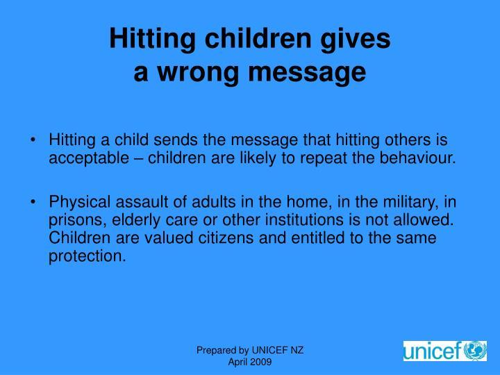Hitting children gives