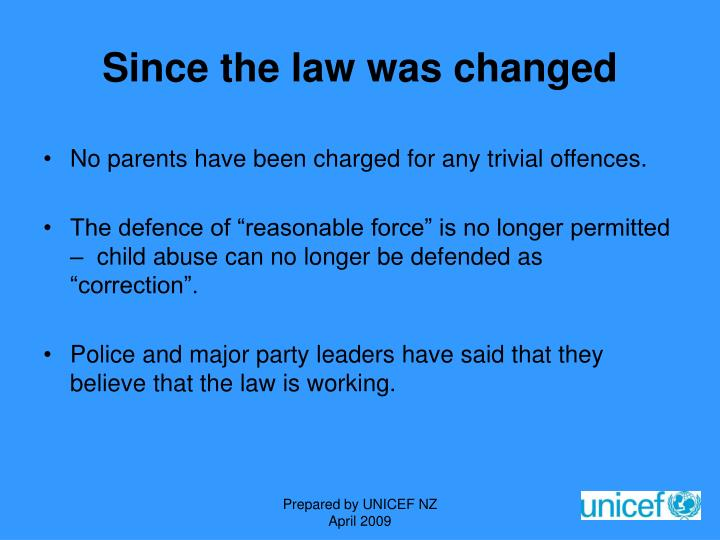Since the law was changed
