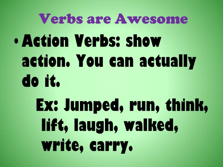 Verbs are Awesome