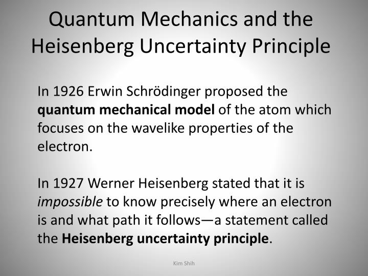 Quantum Mechanics and the Heisenberg Uncertainty Principle