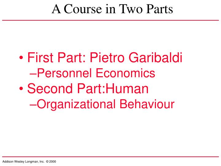A Course in Two Parts