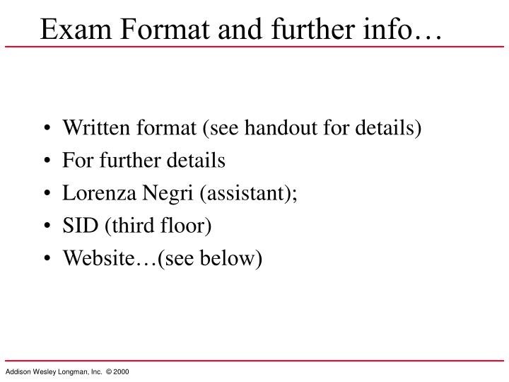 Exam Format and further info…