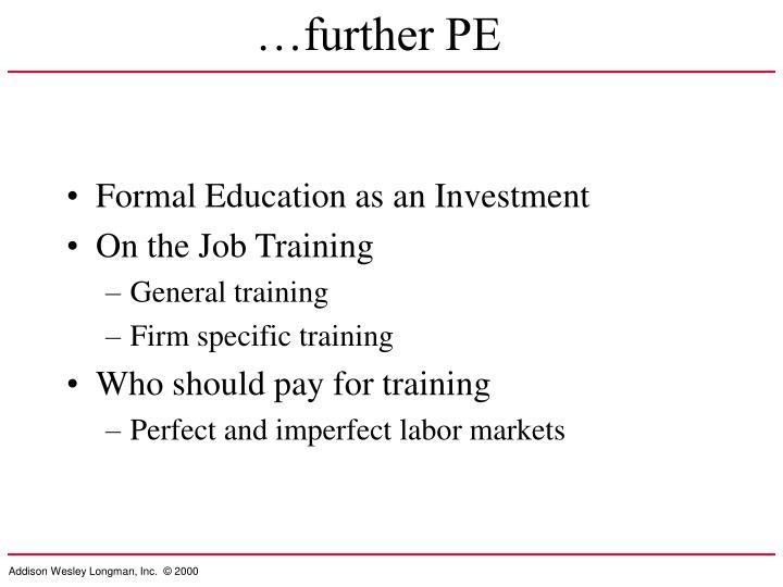 …further PE