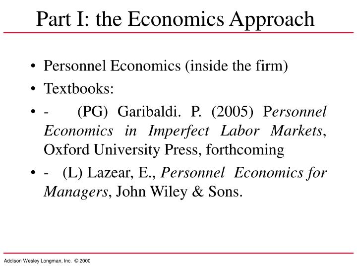 Part I: the Economics Approach