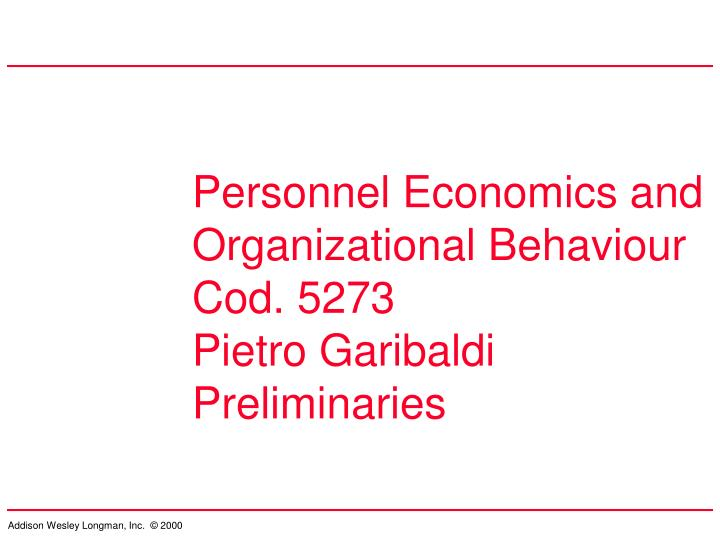 Personnel Economics and