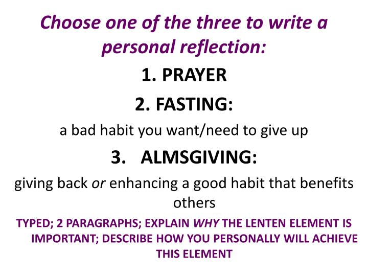 Choose one of the three to write a personal reflection:
